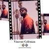 Vincent Coleman – Bone-Chillingly Soulful
