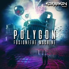 Premiere: Polygon 'The Machine' [Korsakov Music]