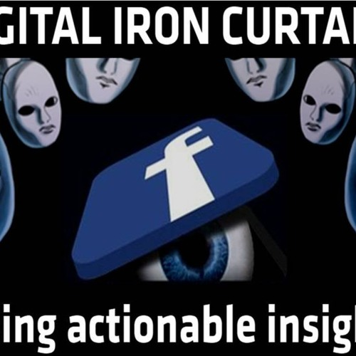 'DIGITAL IRON CURTAIN – EYEING ACTIONABLE INSIGHTS' – MAY 21, 2019
