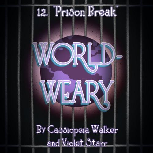 Episode 12 - Prison Break