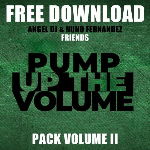 PACK REMIXES/EDITS/MASHUPS - PUMP UP THE VOLUME 2 - FREE DOWNLOAD