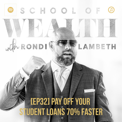 [EP32] How To Pay Off Your Student Loans 70% FASTER