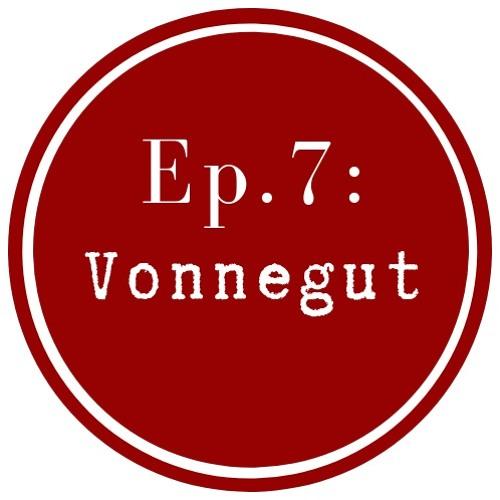 Get Lit Ep. 7: Vonnegut