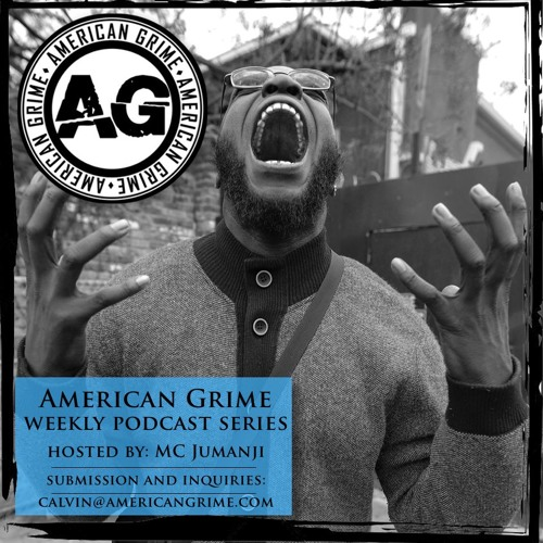 The American Grime Podcast Series