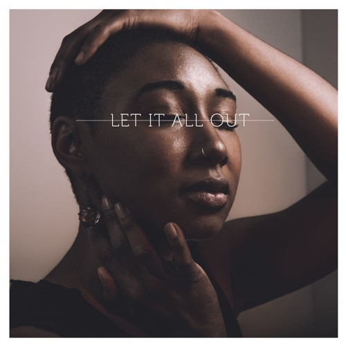 Let It All Out - Daje Morris
