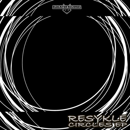 Resykle - Circles 2019 [EP]