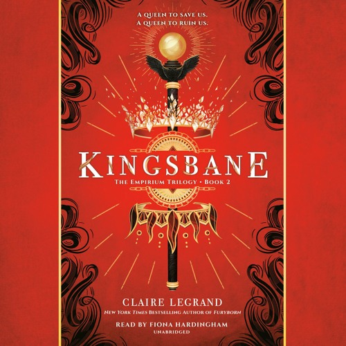 Kingsbane by Claire Legrand, read by Fiona Hardingham