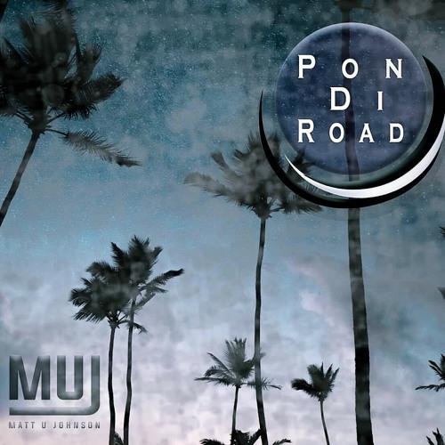 Matt U Johnson - Pon DI Road