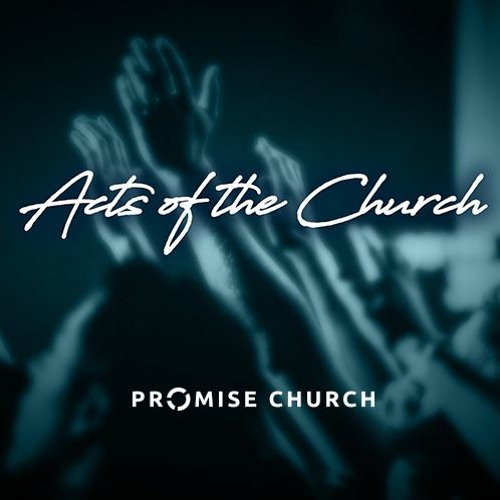 """2019-05-19   Acts Of The Church   """"Kerygma"""" by Rob Good"""