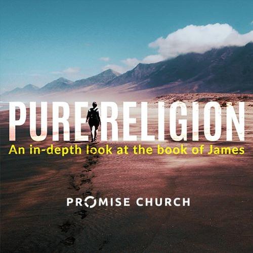 Pure Religion - Promise Church