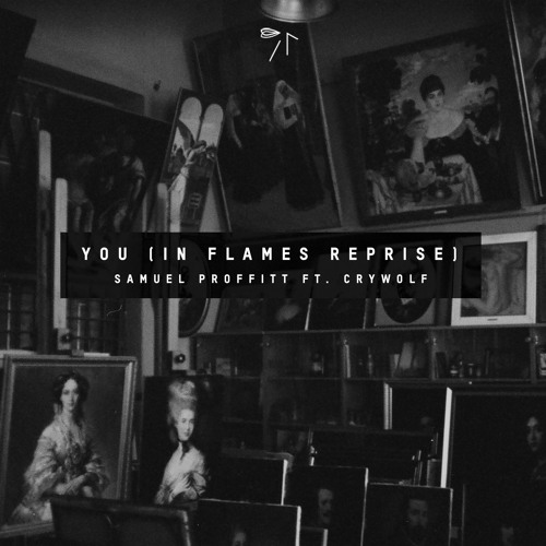 You [In Flames Reprise] ft. Crywolf