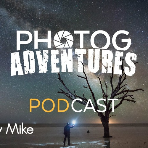 Mike Ver Sprill | AKA Milky Way Mike talks the challenges & tips for East Coast Milky Way | Ep 99