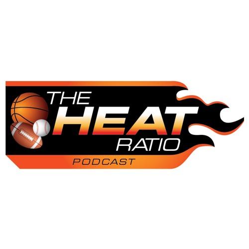 The Heat Ratio Podcast - Ep 72 - Football OTAs, a Golden State Fairytale and MLB Food Choices