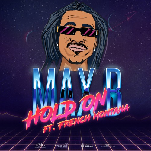 Max B - Hold On (feat. French Montana) [Explicit]