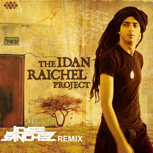 IDAN RAICHEL - Boee - Jose Sanchez Remix - Preview - download full version
