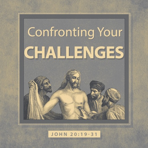 Confronting Your Challenges