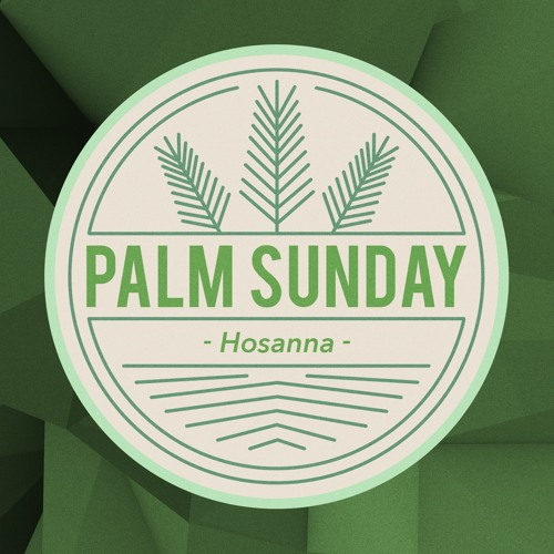 SNC Palm sunday 2019
