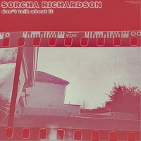 Sorcha Richardson - Don't Talk About It