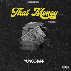 That Money - Prod By B2