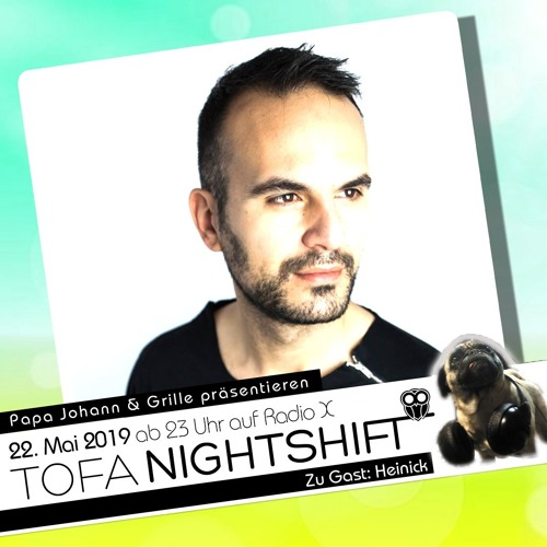 22.05.2019 - ToFa Nightshift mit Heinick