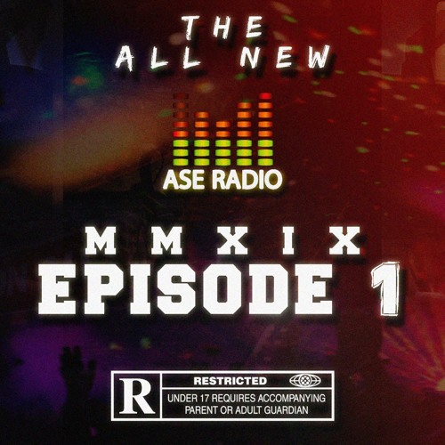 ASE RADIO 2K19_EP 1 #The AmorExperience *EXPLICIT CONTENT*