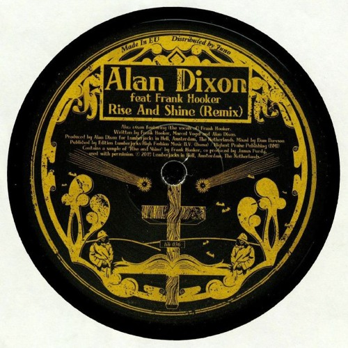 LiH 36 Alan Dixon  - Rise And Shine Remix Feat Frank Hooker  OUT NOW !!