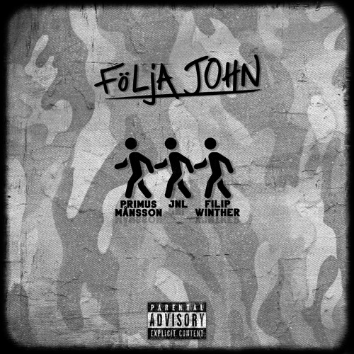 Följa John (feat. Primus Månsson & JNL)