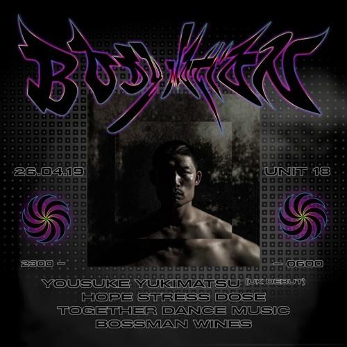 Body Motion - Yousuke Yukimatsu  [DJ SET] (26.04.19)