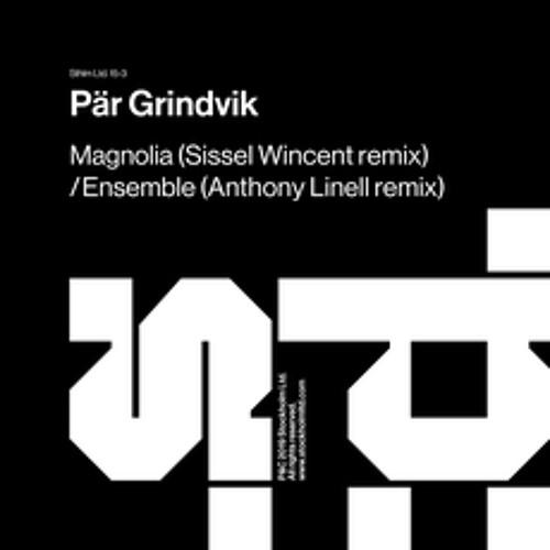 Premiere : Pär Grindvik - Magnolia (Sissel Wincent Remix)[Stockholm LTD]