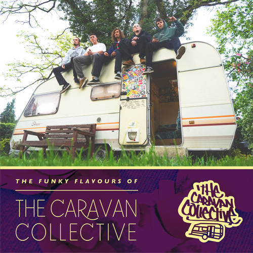 The Funky Flavours of The Caravan Collective