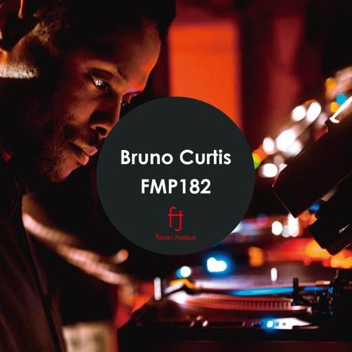 Fasten Musique Podcast 182 | Bruno Curtis