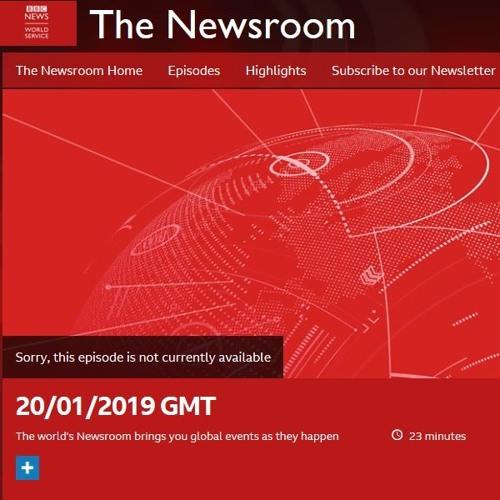 BBC World Service, The Newsroom, 20/01/2019