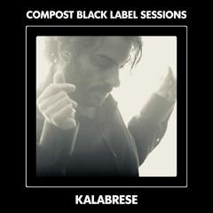 CBLS518 | Compost Black Label Sessions | KALABRESE guest mix