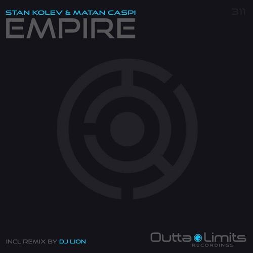 Stan Kolev, Matan Caspi - Empire (Original Mix) [Outta Limits]