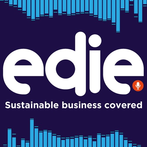 Episode 64: Unlocking innovation across sustainability and energy (at edie Live)
