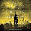 The City of Mirrors By Justin Cronin Audiobook Sample