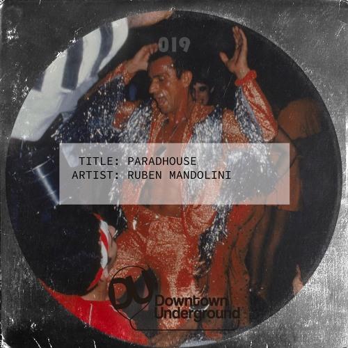 Ruben Mandolini - Paradhouse