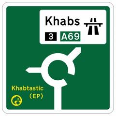 Khabs - Khabtastic EP - Showreel (OUT NOW)