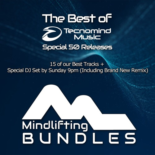 The Best Of Tecnomind Music (Special 50 Releases) - PREVIEW MIX