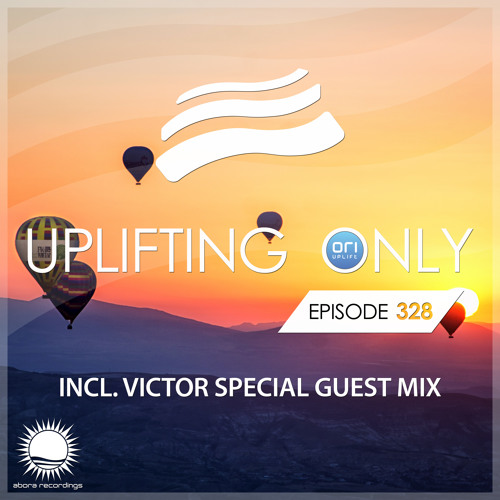 Uplifting Only 328 (May 23, 2019) (incl. Victor Special Guestmix) [All Instrumental]