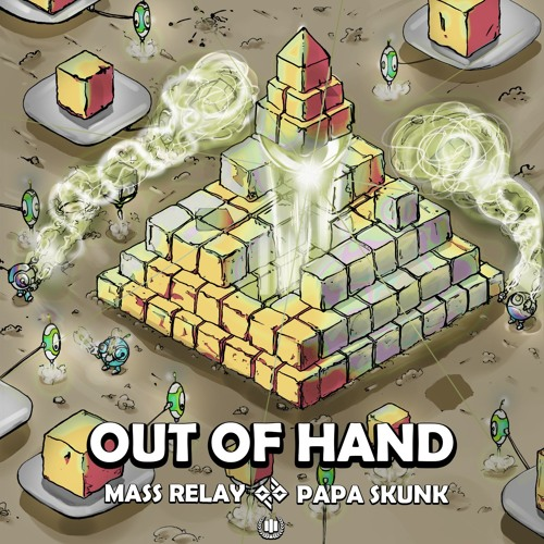 Out of Hand feat. Papa Skunk