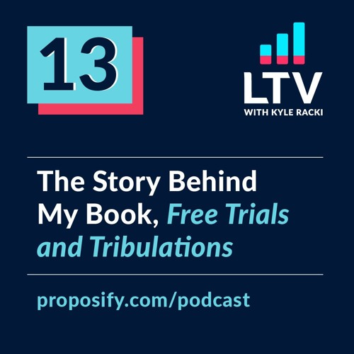 The Story Behind My Book, Free Trials and Tribulations | EP 13