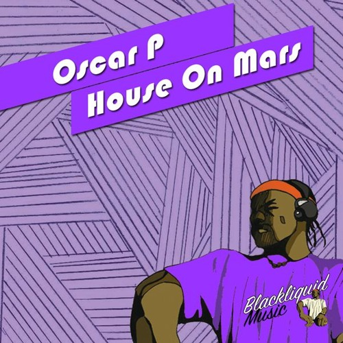 Oscar P - House On Mars  (Main Mix)