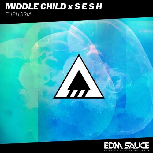 Middle Child x S E S H - Euphoria [Free Download]
