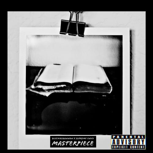 Supreme Envy & BlxckoShannon - Masterpiece [prod.by DGTL]