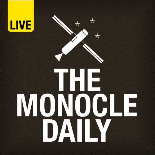The Monocle Daily - Thursday 23 May
