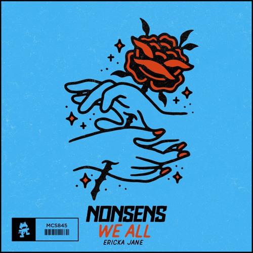 Nonsens & Ericka Jane - We All
