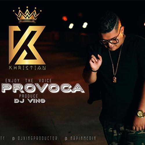 Khristian - Me Provoca by Dj Ving