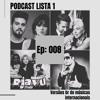 EP: 008 - Versões BR de músicas internacionais