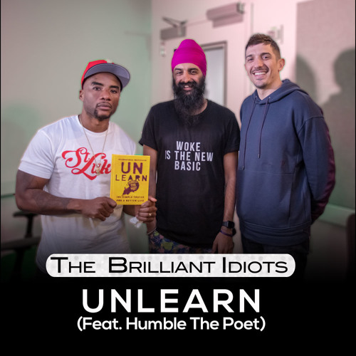 Unlearn (Feat. Humble The Poet)